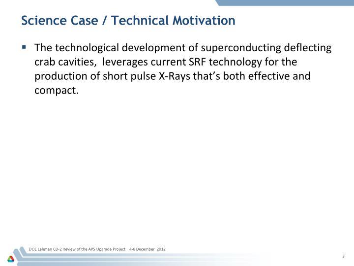 Science case technical motivation