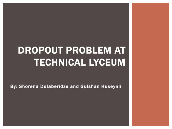 dropout problem at technical lyceum n.