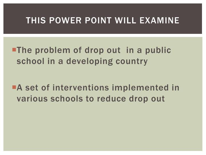dropout intervention essay Understanding at-risk youth and intervention programs that help them succeed in school by janis kay dobizl a research paper submitted in partial fulfillment of the.