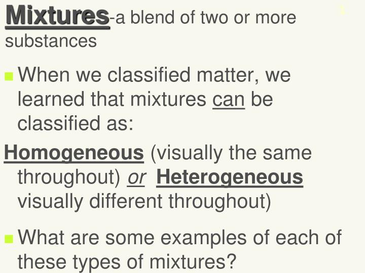 Ppt Mixtures A Blend Of Two Or More Substances Powerpoint
