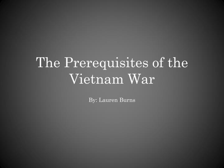 the prerequisites of the vietnam war n.