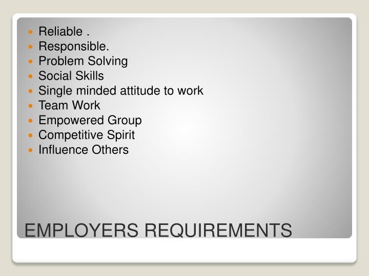 Employers requirements