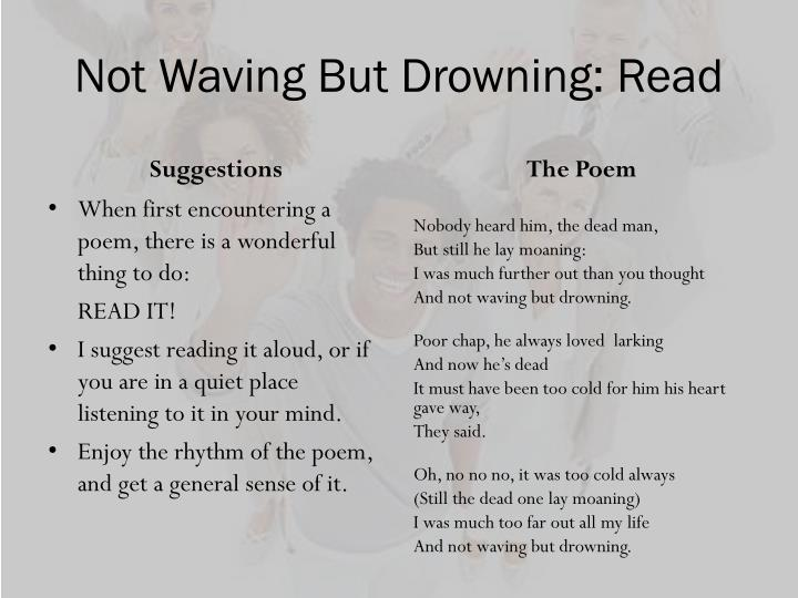 not waving but drowning analysis