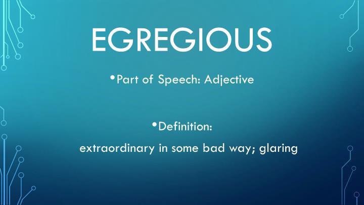 egregious