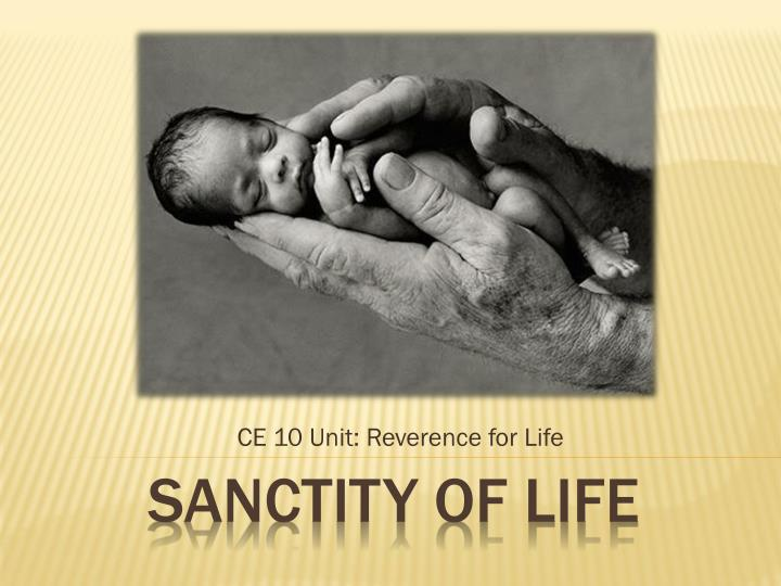 ce 10 unit reverence for life n.
