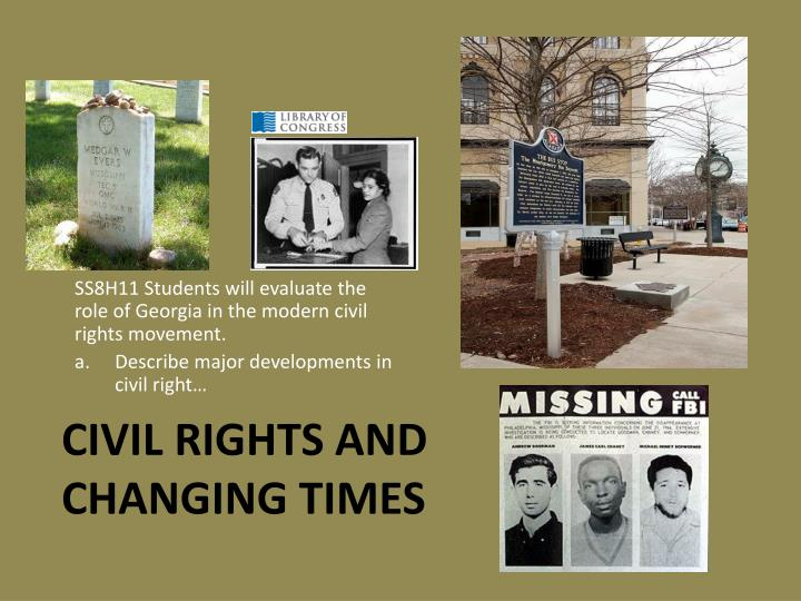 Civil rights and changing times