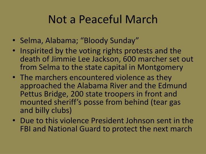 Not a Peaceful March
