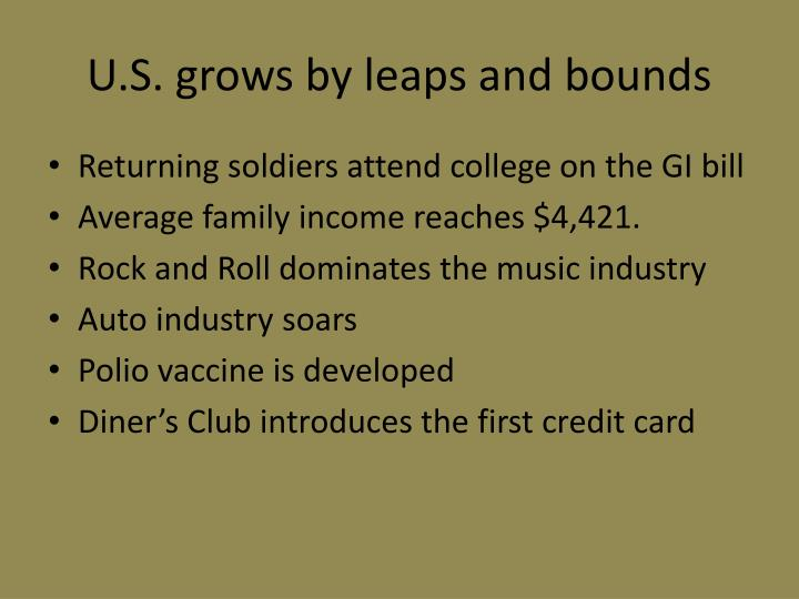U.S. grows by leaps and bounds