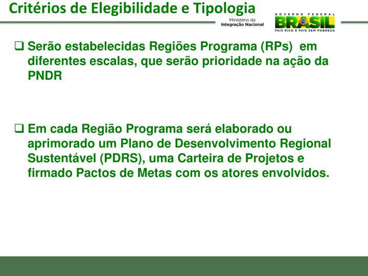 Serão estabelecidas Regiões Programa (