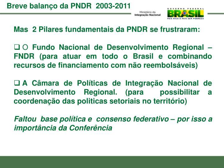 Breve balanço da PNDR  2003-2011