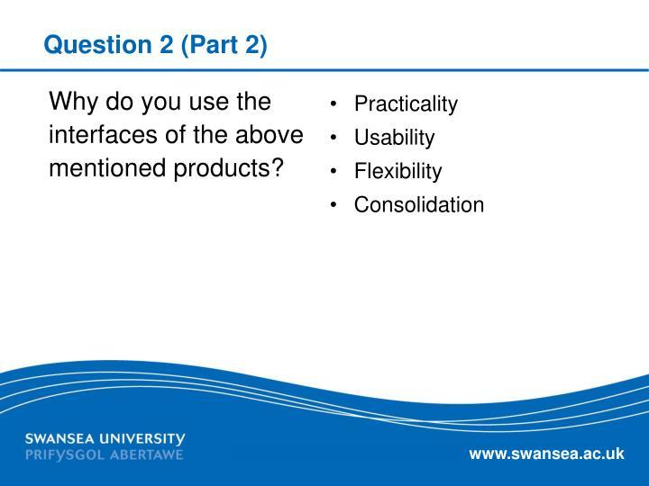 Question 2 (Part 2)