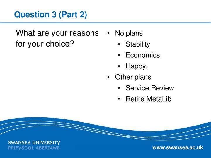 Question 3 (Part 2)
