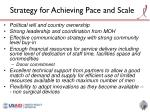 strategy for achieving pace and scale