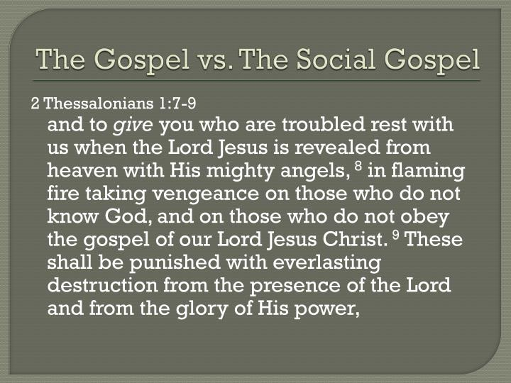 The gospel vs the social gospel1