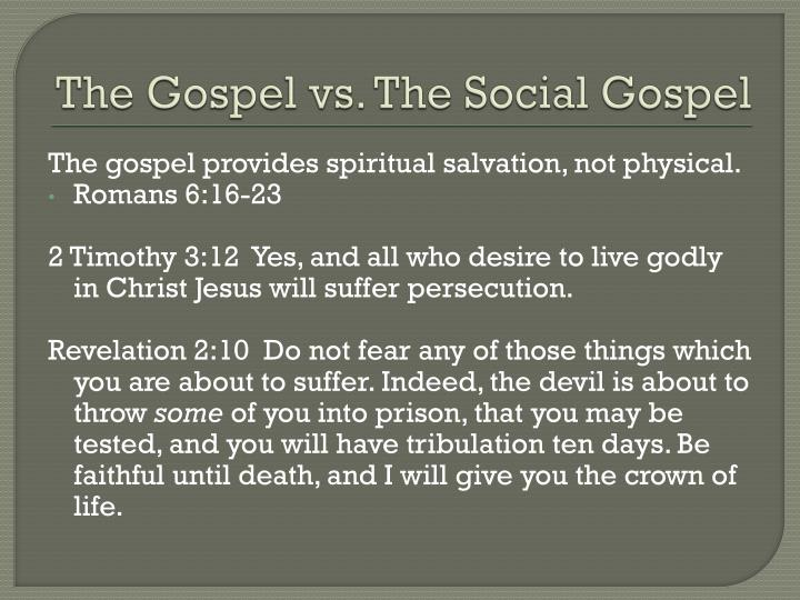 The Gospel vs. The Social Gospel