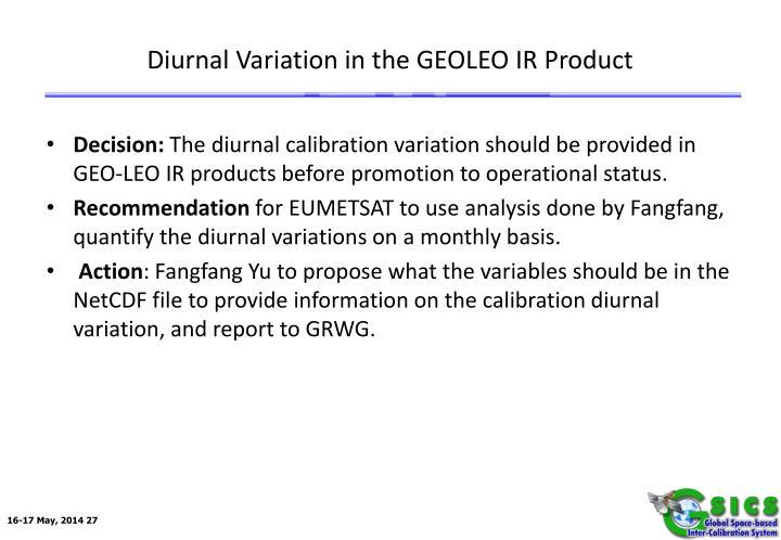 Diurnal Variation in the GEOLEO IR Product