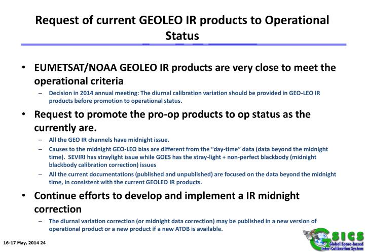 Request of current GEOLEO IR products to Operational Status
