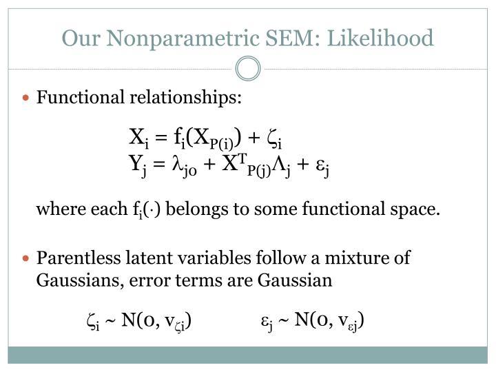 Our Nonparametric SEM: Likelihood