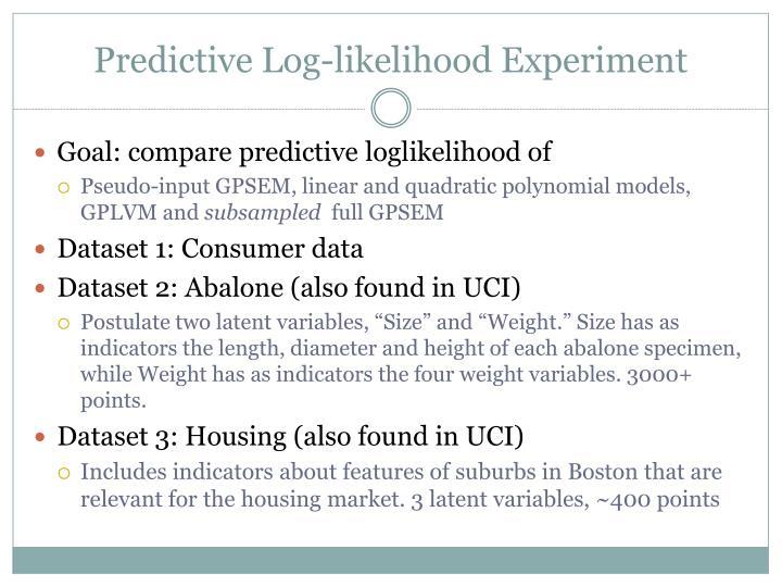 Predictive Log-likelihood Experiment