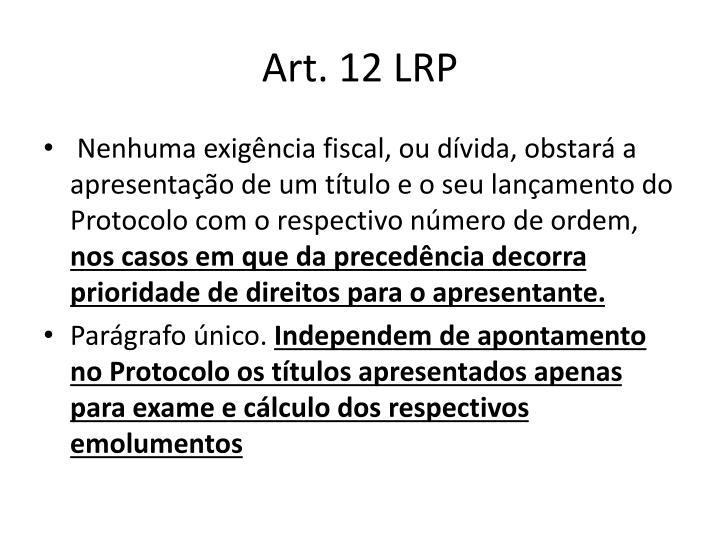 Art. 12 LRP