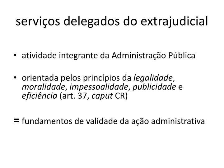 serviços delegados do extrajudicial