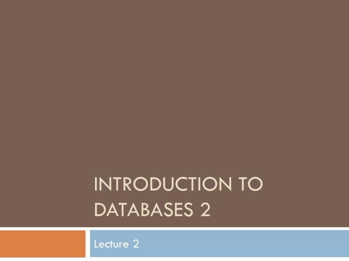 introduction to databases 2 n.