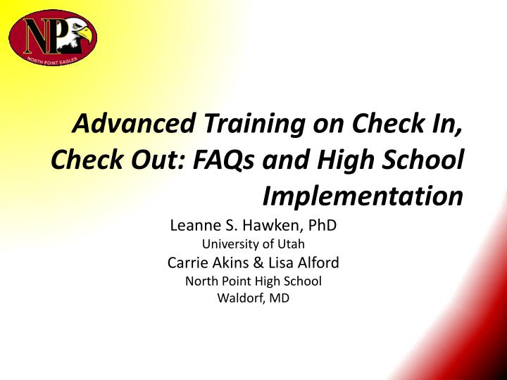 advanced training on check in check out faqs and high school implementation n.