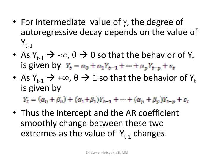 For intermediate  value of