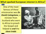 what sparked european interest in africa1