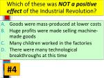which of these was not a positive effect of the industrial revolution