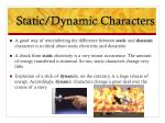 static dynamic characters1