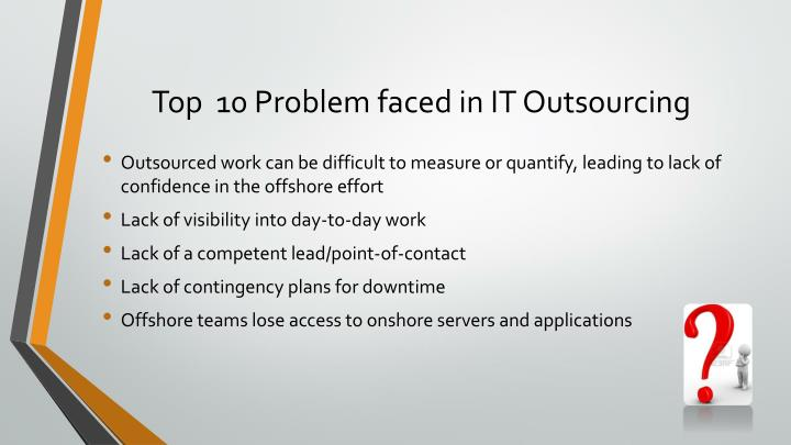Top  10 Problem faced in IT Outsourcing