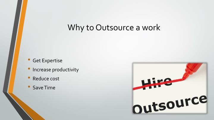 Why to outsource a work