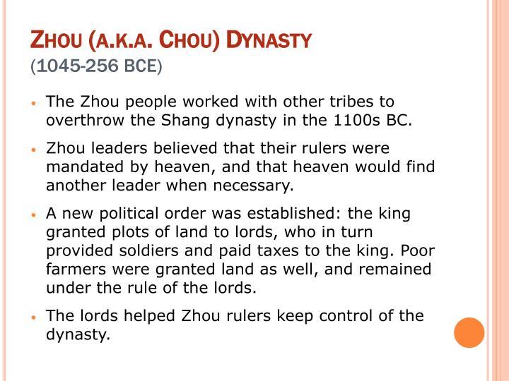 Zhou (a.k.a. Chou) Dynasty
