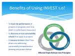 benefits of using invest 1 0