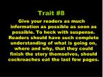 trait 8
