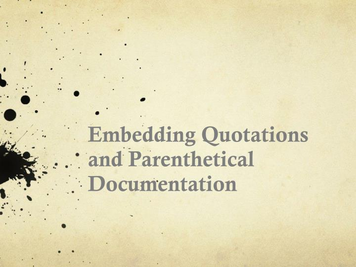 embedding quotations and parenthetical documentation n.