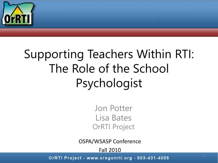supporting teachers within rti the role of the school psychologist n.