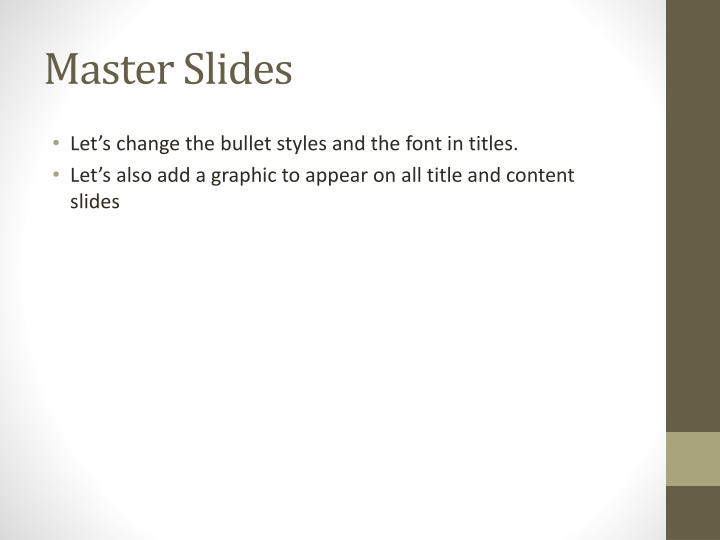 Master Slides