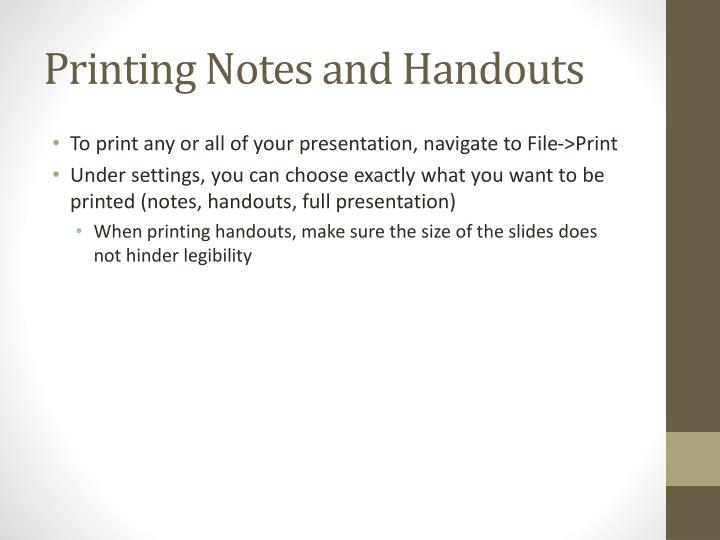 Printing Notes and Handouts