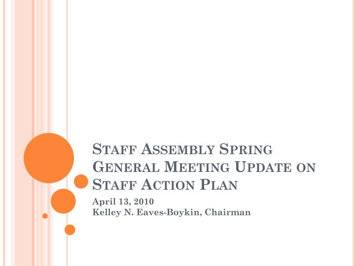 Staff assembly spring general meeting update on staff action plan