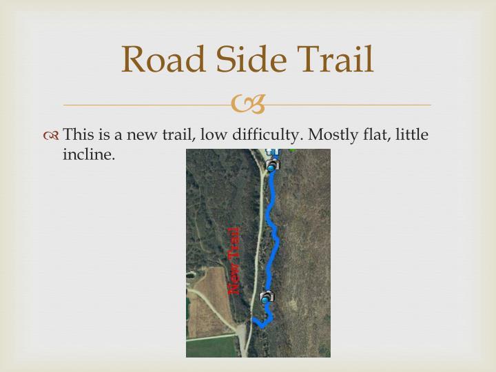 Road side trail