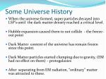 some universe history