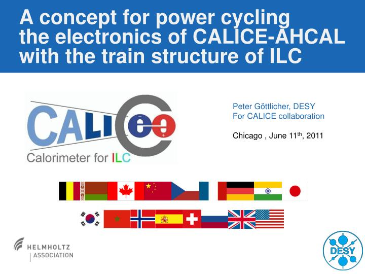 a concept for power cycling the electronics of calice ahcal with the train structure of ilc n.