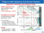 voltage for asic stabilized by local discrete capacitors