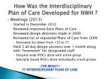 how was the interdisciplinary plan of care developed for nwh2