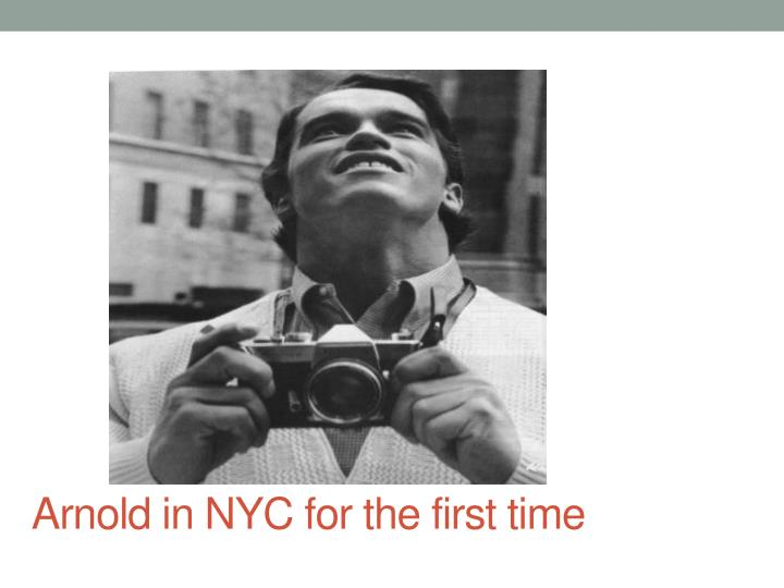 Arnold in NYC for the first time