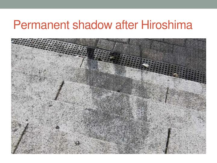 Permanent shadow after Hiroshima