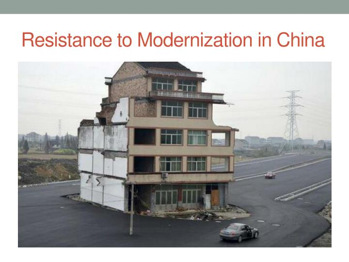Resistance to modernization in china