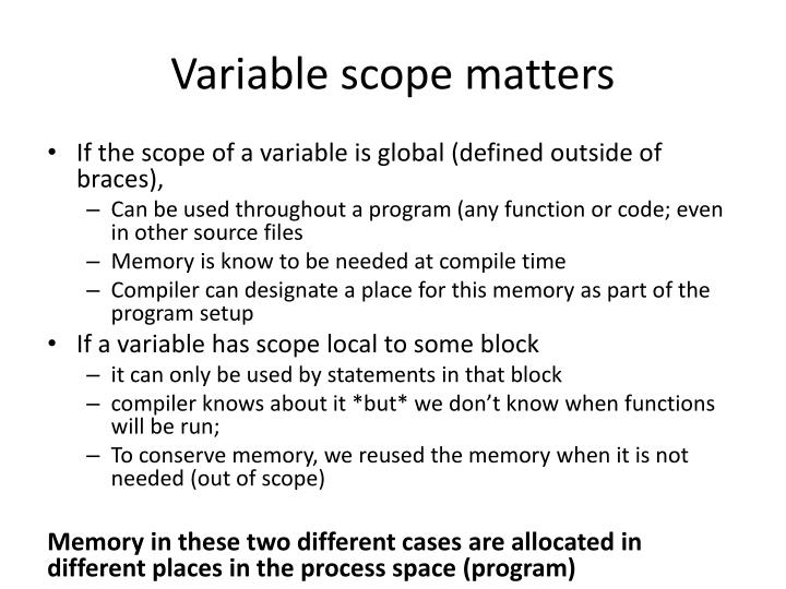 Variable scope matters
